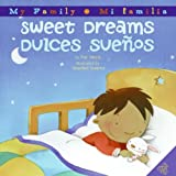 Sweet Dreams/Dulces Suenos (My Family/ Mi Familia) (0060850418) by Mora, Pat