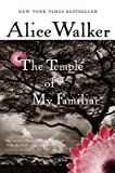 The Temple of My Familiar   [TEMPLE OF MY FAMILIAR] [Paperback]