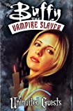 Buffy the Vampire Slayer Vol. 3: Uninvited Guests (1569714363) by Watson, Andi
