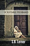 A Suitable Husband
