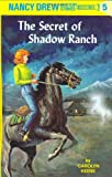 C. Keene The Secret of Shadow Ranch (Nancy Drew Mysteries)