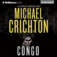 Congo (       UNABRIDGED) by Michael Crichton Narrated by Julia Whelan