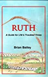 img - for Ruth:A Guide for Life's Troubled Times book / textbook / text book