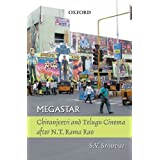 Megastar: Chiranjeevi and Telugu Cinema after N.T Ramo Rao (South Asian Cinema)