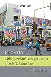 Megastar: Chiranjeevi and Telugu Cinema ...