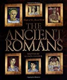 The Ancient Romans (People of the Ancient World)