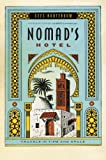 img - for Nomad's Hotel: Travels in Time and Space book / textbook / text book