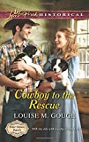 img - for Cowboy to the Rescue (Four Stones Ranch) book / textbook / text book