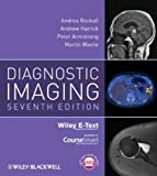Diagnostic Imaging, Includes Wiley E-Text (Armstrong, Diagnostic Imaging) (0470658908) by Rockall, Andrea G.