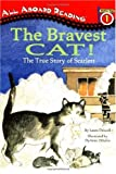 The Bravest Cat! (All Aboard Reading)