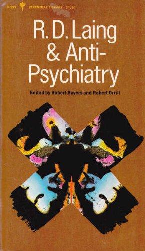 R. D. Laing & anti-psychiatry (Perennial library, P 229)