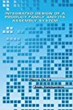 img - for Integrated Design of a Product Family and Its Assembly System 2003 edition by De Lit, Pierre, Delchambre, Alain (2003) Hardcover book / textbook / text book
