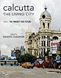 img - for Calcutta, The Living City Volume II: The Present and the Future (Vol 2) book / textbook / text book