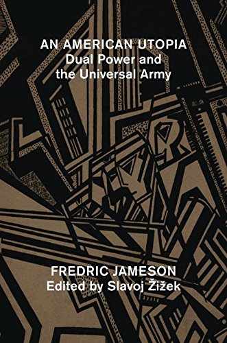 an-american-utopia-dual-power-and-the-universal-army