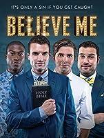 Believe Me [HD]