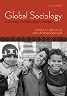 Global Sociology: Introducing Five Contemporary Societies by Schneider