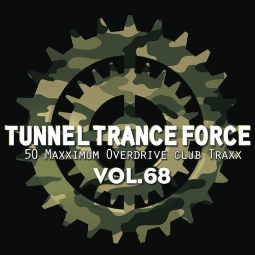 Various Artists-Tunnel Trance Force Vol.68