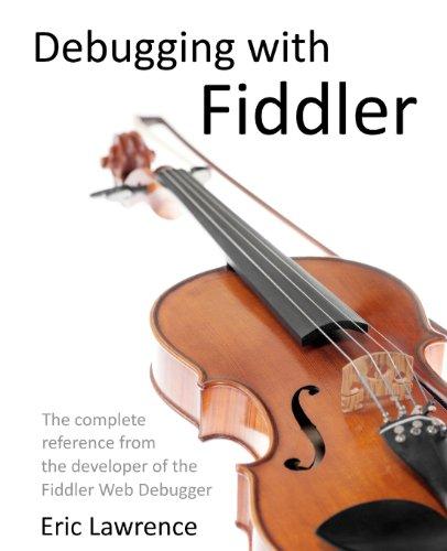 Debugging with Fiddler