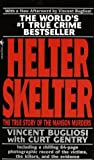 img - for By Vincent Bugliosi Helter Skelter: The True Story Of The Manson Murders [Mass Market Paperback] book / textbook / text book