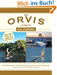 The Orvis Guide to Fly Fishing: More...