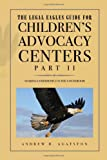 The Legal Eagles Guide for Children's Advocacy Centers, Part II: Soaring Confidently in the Courtroom