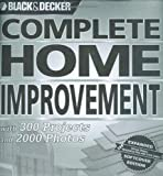 Black & Decker Complete Home Improvement: with 300 Projects and 2,000 Photos (Black & Decker Complete Photo Guide) - 1589233565
