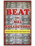Beat The Bill Collectors