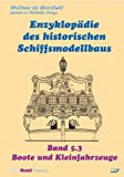 img - for Enzyklop die des historischen Schiffsmodellbaus 5.2 book / textbook / text book