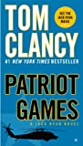 Patriot Games (A Jack Ryan Novel, Book 1)