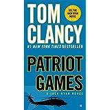 Patriot Games (A Jack Ryan Novel Book 1) ~ Tom Clancy
