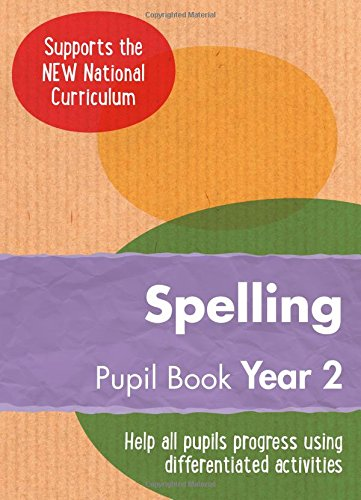 Year 2 Spelling Pupil Book: English KS1 (Ready, Steady, Practise!)