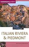 Dana Facaros Italian Riviera and Piedmont (Cadogan Guide Italian Riviera & Piemonte)