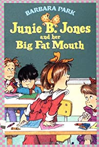 "Cover of ""Junie B. Jones and Her Big Fat ..."
