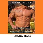 Cowboy Rush: The Dalton Boys, Book 5   Em Petrova