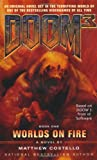 Doom 3: Worlds on Fire (Bk. 1)