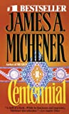Centennial (0613339959) by Michener, James A.