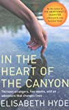Elisabeth Hyde In the Heart of the Canyon
