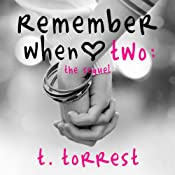 Remember When Two: The Sequel (Remember Trilogy) | [T. Torrest]
