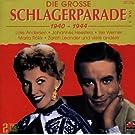 Die Grosse Schlagerparade Vol. 3: 1940 - 1944