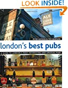 London's Best Pubs (London's Best Pubs: A Guide to London's Most Interesting & Unusual Pubs)