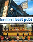 London's Best Pubs (2nd Edition): A G...