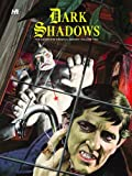 Dark Shadows: The Complete Series Volume 2 (1932563474) by Donald Arneson