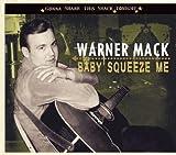 echange, troc Warner Mack - Baby Squeeze Me