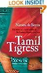 Tamil Tigress: My Story As a Child So...