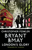 img - for Bryant & May - London's Glory: Short Stories book / textbook / text book