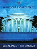 Wilson American Government Tenth Edition At New For Used Price (0547126468) by James Q. Wilson