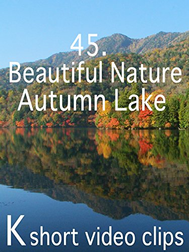 Clip: 45.Beautiful Nature--Autumn Lake