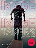 img - for Image Makers, Image Takers (Second Edition) 2nd (second) Edition by Jaeger, Anne-Celine [2010] book / textbook / text book