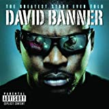echange, troc David Banner - Greatest Story Ever Told