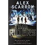 TimeRiders (Book 1)by Alex Scarrow